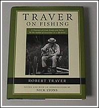 Traver on fishing, by Robert Traver
