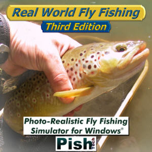 Product review real world fly fishing third edition for Fly fishing simulator